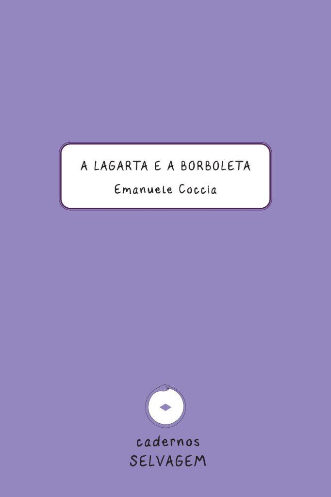 A Lagarta e a Borboleta